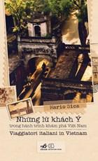Những lữ khách Ý trong hành trình khám phá Việt Nam