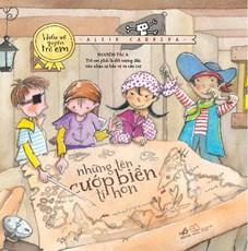 Những tên cướp biển tý hon (Bộ sách hiểu về quyền trẻ em)