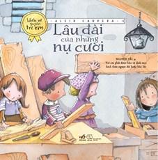Lâu đài của những nụ cười (Bộ sách hiểu về quyền trẻ em)