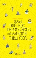 Lịch sử triết học phương Đông cho Thanh thiếu niên