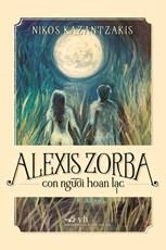 Alexis Zorba - con người hoan lạc (tái bản 2015)