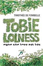Tobie Lolness ngàn cân treo sợi tóc