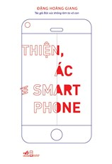Thiện, ác và smart phone
