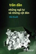 Những ngã tư và những cột đèn (Giải thưởng HNV Hà Nội) - Tái bản 2017