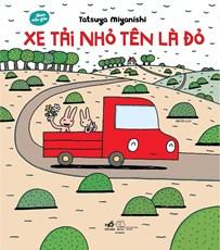 Xe tải nhỏ tên là đỏ - Ehon mẫu giáo