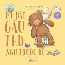Mẹ bảo gấu Ted đi ngủ trước đi - Những bài ca gia đình ấm áp