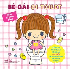 Bé gái đi toilet - Ehon kỹ năng sống
