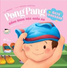 Bống Bang mặc quần áo - Pong Pang