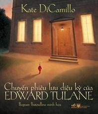 Chuyến phiêu lưu diệu kỳ của Edward Tulane (tái bản 2017)
