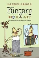 Người Hungary – họ là ai?