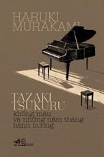 Tazaki Tsukuru không màu và những năm tháng hành hương (TB:106.000)