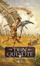 Don Quixote - Nhà quý tộc tài ba xứ Mancha ( trọn bộ 2 tập )