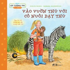 Sách lật tương tác: Vào vườn thú với cô nuôi dạy thú