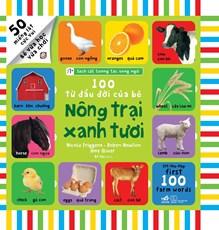 Sách lật tương tác song ngữ: 100 từ đầu đời của bé - Nông trại xanh tươi