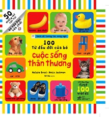 Sách lật tương tác song ngữ: 100 từ đầu đời của bé - Cuộc sống thân thương
