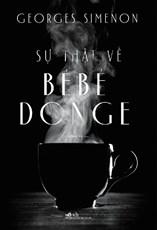 Sự thật về Bébé Donge