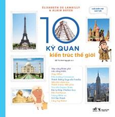 10 Kỳ quan kiến trúc thế giới