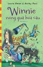 Winnie nóng quá hóa cáu