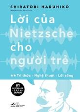 Lời của Nietzsche cho người trẻ tập 2