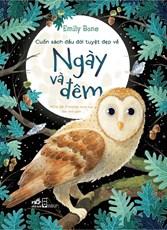 """Cuốn sách đầu đời tuyệt đẹp về """" Ngày và đêm """""""