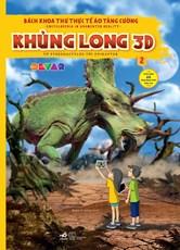 BÁCH KHOA THƯ THỰC TẾ ẢO TĂNG CƯỜNG– KHỦNG LONG 3D TẬP 2