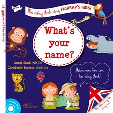 Học tiếng Anh cùng Harrap's Kids  (dành cho trẻ 4+) -  Tên bạn là gì?