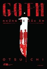 Goth - Những kẻ hắc ám ( TB 2019)