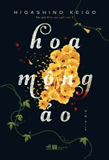 Hoa mộng ảo (TB 2019)