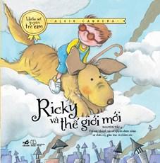 Ricky và thế giới mới (Bộ sách hiểu về quyền trẻ em) - TB2019