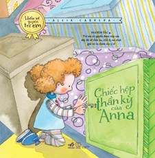 Chiếc hộp thần kỳ của Anna (Bộ sách hiểu về quyền trẻ em) - TB2019