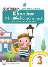 Khoa học tiền tiểu học song ngữ- Sách học 3