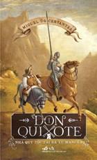 Don Quixote - Nhà quý tộc tài ba xứ Mancha tập 1