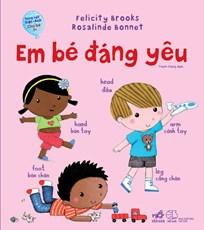 Song ngữ Việt - Anh cho bé 1+ - Em bé đáng yêu (TB 55.000)