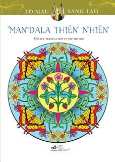 Mandala thiên nhiên (series tô màu sáng tạo)