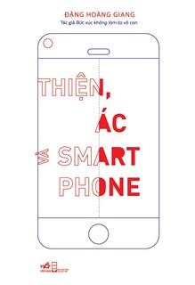 thiện ác và smartphone