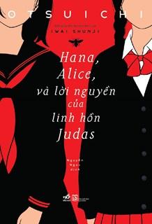 Hana, Alice và lời nguyện của linh hồn Judas