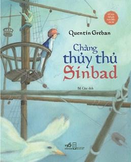 Chàng thủy thủ Sinbad - Cổ tích thế giới kinh điển cho bé