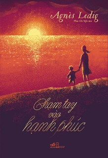 Chạm tay vào hạnh phúc
