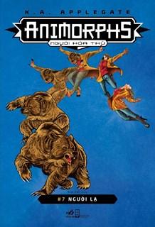 Animorphs - Người hóa thú - Tập 7- Người Lạ