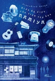 Điều kỳ diệu của tiệm tạp hóa Namiya