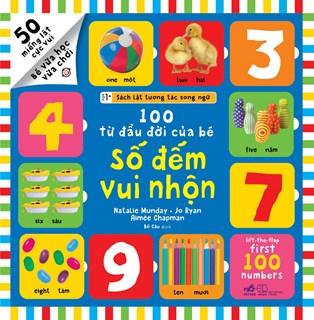Sách lật tương tác song ngữ: 100 từ đầu đời của bé - Số đếm vui nhộn