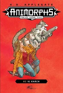 Animorphs - Người hóa thú - Tập 2: Vị khách