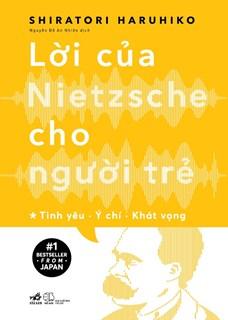 Lời của Nietzsche cho người trẻ tập 1
