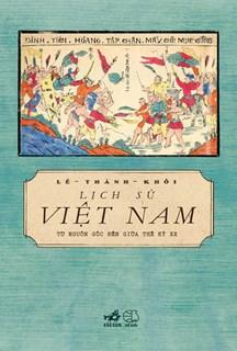 Lịch sử Việt Nam, từ nguồn gốc đến giữa thế kỷ XX