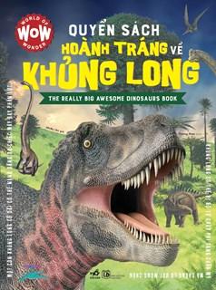 Quyển sách hoành tráng về khủng long