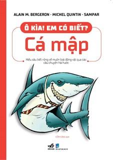 Ô kìa! Em có biết?Cá mập