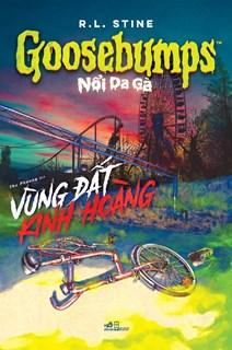 Goosebumps – Nổi da gà: Vùng Đất Kinh Hoàng