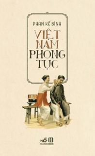 Việt Nam phong tục (TB 2019)