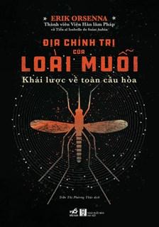 Địa chính trị của loài muỗi - Khái lược về toàn cầu hóa