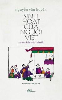 Sinh hoạt của người Việt: cư trú – kiến trúc – hát đối